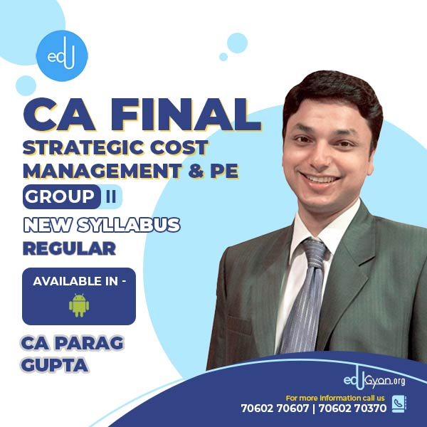CA Final Strategic Cost Management & PE By CA Parag Gupta