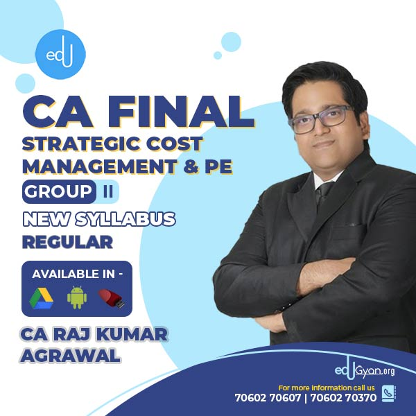 CA Final Strategic Cost Management & PE By CA Raj K Agrawal