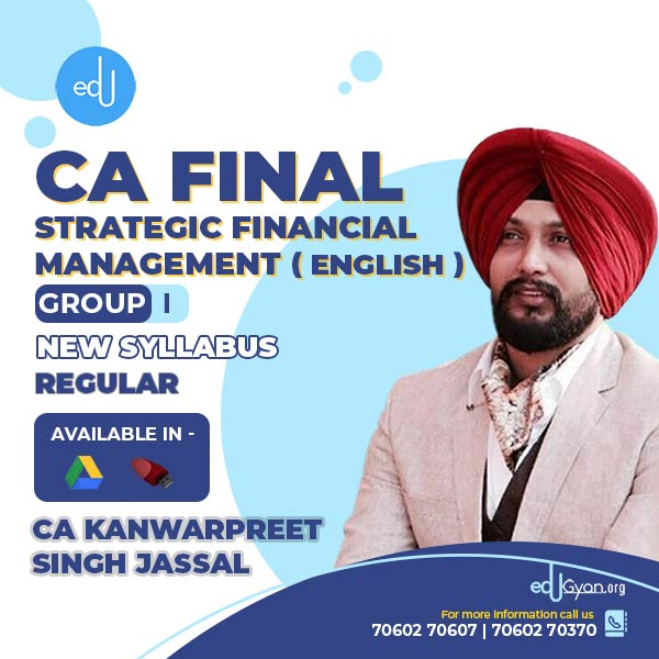 CA Final Strategic Financial Management By CA Kanwarpreet Singh (English)