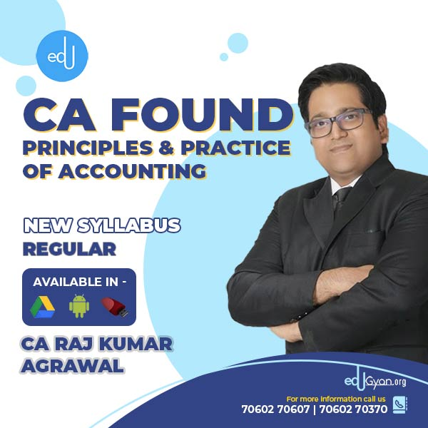 CA Foundation Principles & Practice of Accounting By CA Raj K Agrawal