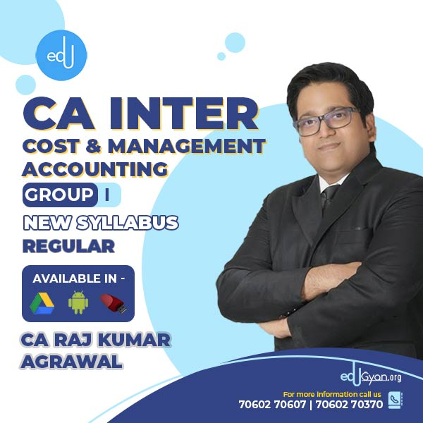 CA Inter Cost & Management Accounting By CA Raj K Agrawal