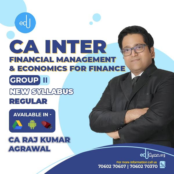 CA Inter Fin. Management & Eco. For Finance By CA Raj K Agrawal