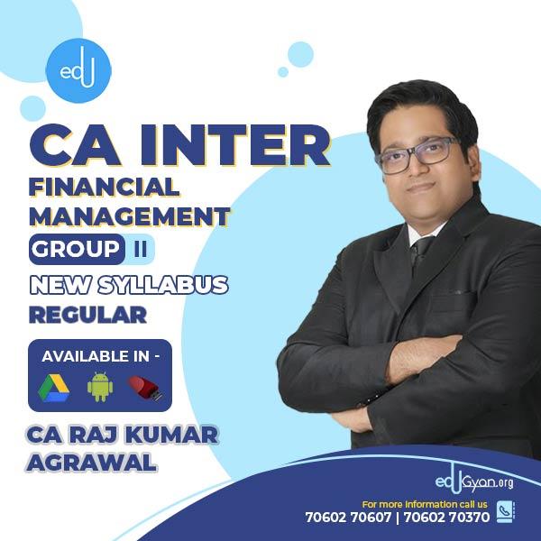 CA Inter Financial Management By CA Raj K Agrawal