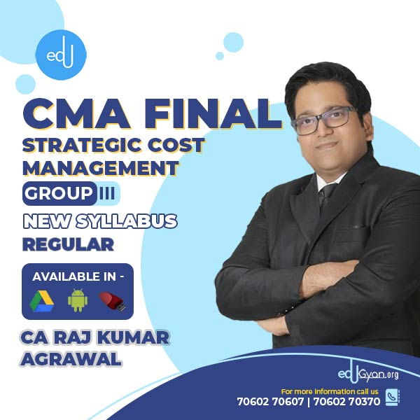 CMA Final Strategic Cost Mgt-Decision Making By CA Raj K Agrawal