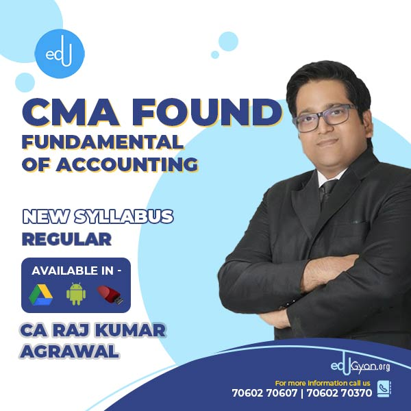 CMA Foundation Fund. of Accounting By CA Raj K Agrawal