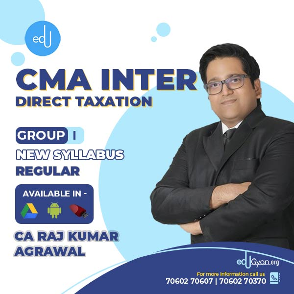 CMA Inter Direct Tax Laws By CA Raj K Agrawal