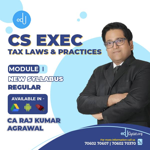 CS Executive Tax Laws & Practices By CA Raj K Agrawal