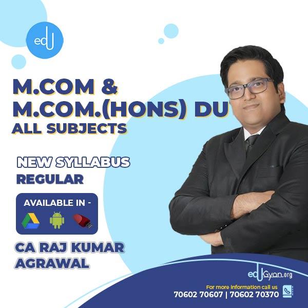 M.Com & M.Com.(Hons) DU - All Subjects By CA Raj K Agrawal