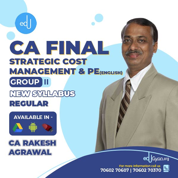 CA Final Strategic Cost Management & PE By CA Rakesh Agrawal