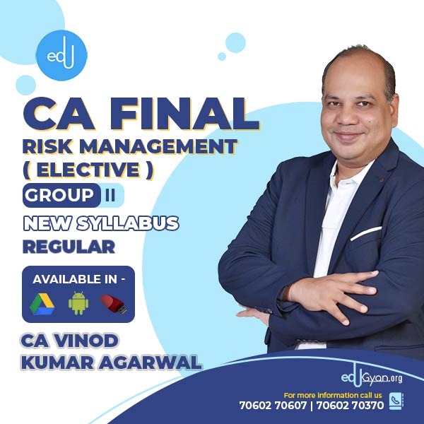 CA Final Risk Management Elective By CA Vinod Kumar Agarwal