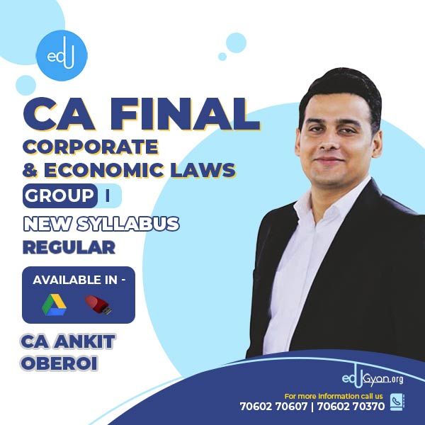 CA Final Corporate & Economic Laws By CA Ankit Oberoi