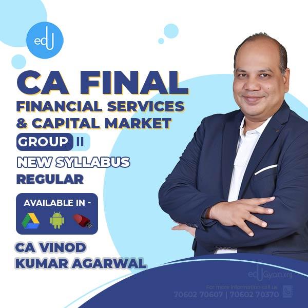 CA Final Financial Services & Capital Market By CA Vinod Kumar Agarwal