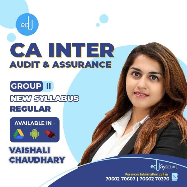 CA Inter Audit & Assurance By Vaishali Chaudhary