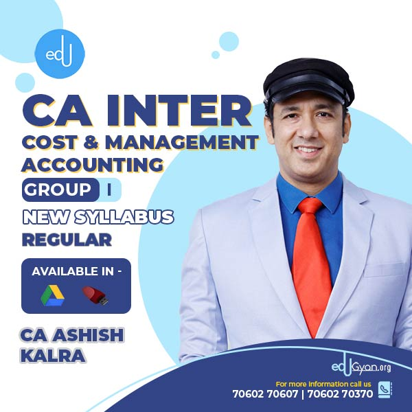 CA Inter Cost & Management Accounting By CA Ashish Kalra