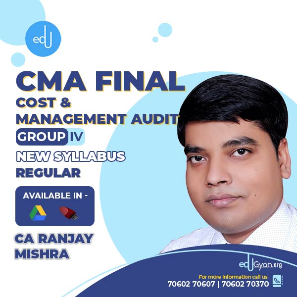 CMA Final Cost & Management Audit By CA Ranjay Mishra
