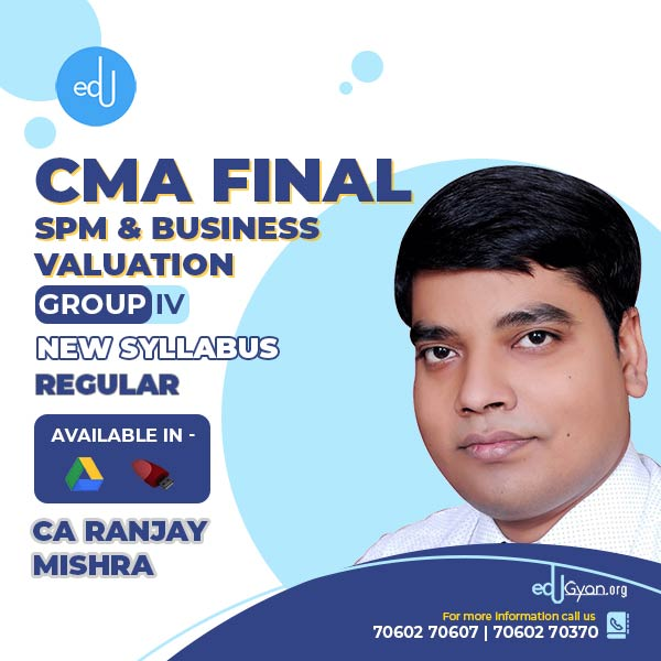 CMA Final SPM & Business Valuation By CA Ranjay Mishra