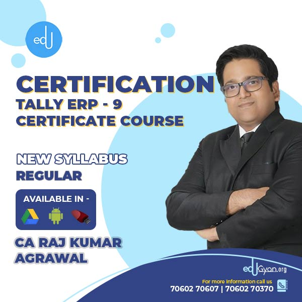 Tally ERP-9 Certificate Course By CA Raj K Agrawal