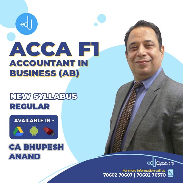ACCA F1- Accountant In Business (AB) Videos By CA Bhupesh Anand