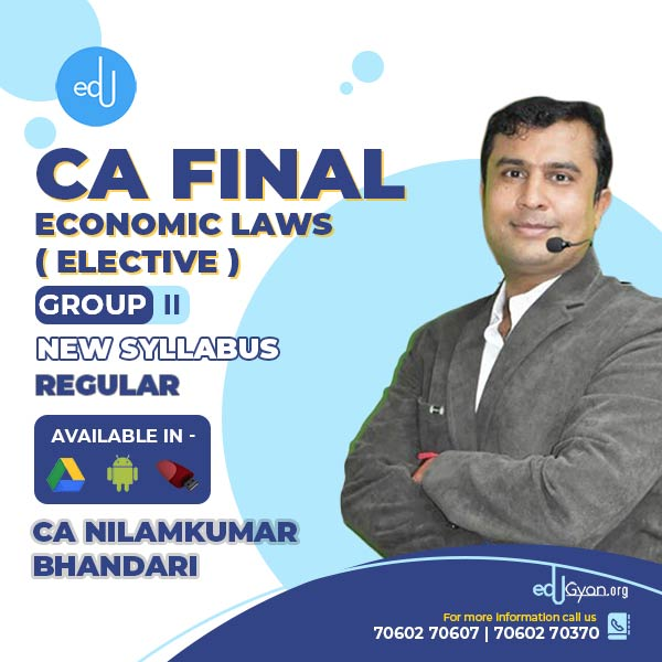 CA Final Economic Laws Elective By CA CS Nilamkumar Bhandari