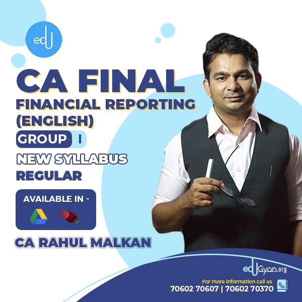 CA Final Financial Reporting By CA Rahul Malkan
