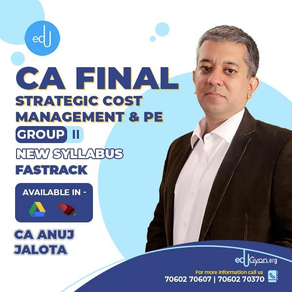 CA Final SCMPE Fast Track By CA Anuj Jalota