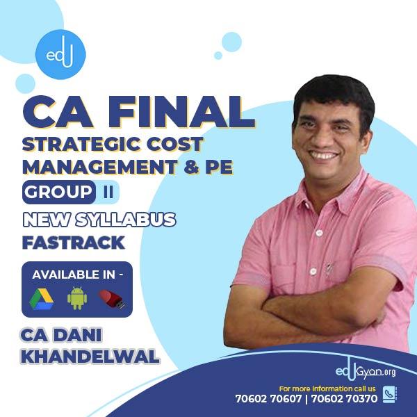 CA Final SCMPE Fast Track By CA Dani Khandelwal