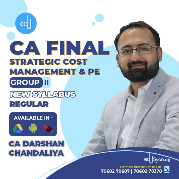 CA Final Strategic Cost Management & PE By CA Darshan Chandaliya