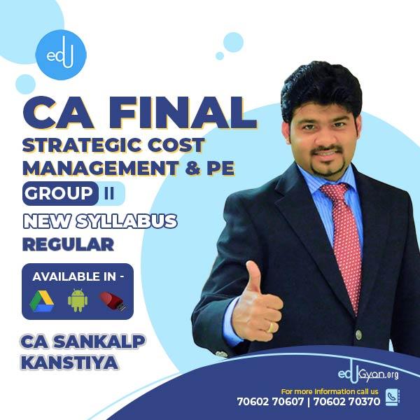 CA Final Strategic Cost Management & PE By CA Sankalp Kanstiya