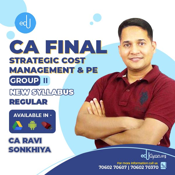 CA Final Strategic Cost Management & PE By CA Ravi Sonkhiya