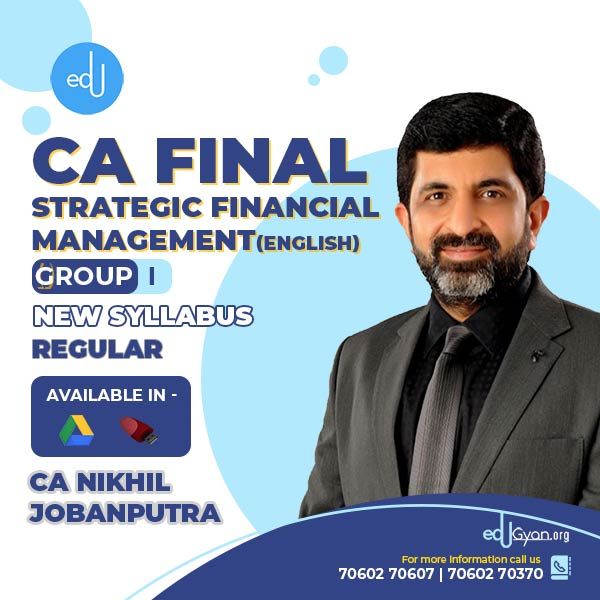 CA Final Strategic Financial Management By CA Nikhil Jobanputra
