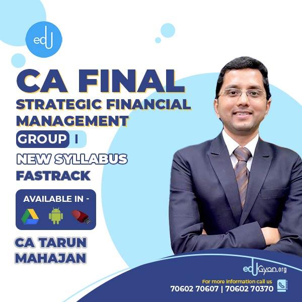CA Final Strategic Financial Management Fast Track By CA Tarun Mahajan