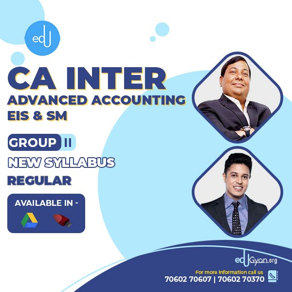 CA Inter Advanced Accounting & EIS-SM Combo By CA Parveen Jindal & Swapnil Patni