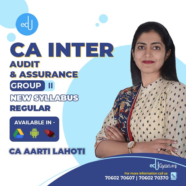 CA Inter Audit & Assurance By CA Aarti Lahoti