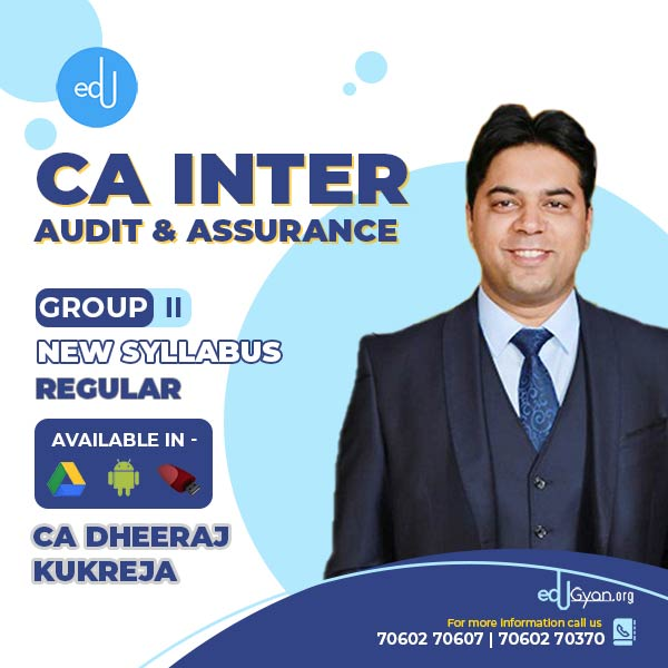 CA Inter Audit & Assurance By CA Dheeraj Kukreja