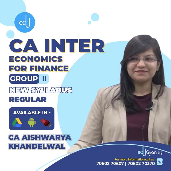 CA Inter Economics For Finance By CA Aishwarya Khandelwal