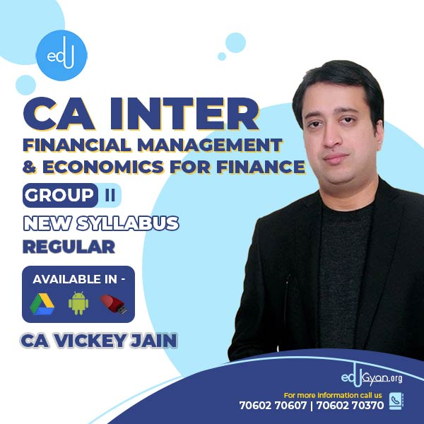 CA Inter Fin. Management & Eco. For Finance By CA Vickey Jain