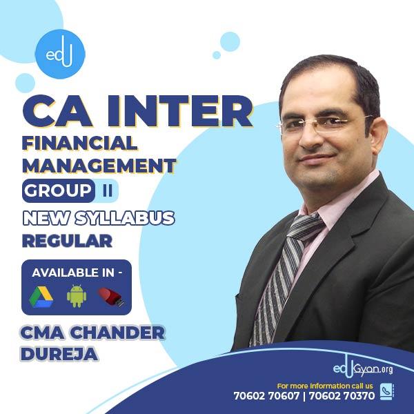 CA Inter Financial Management By CMA Chander Dureja