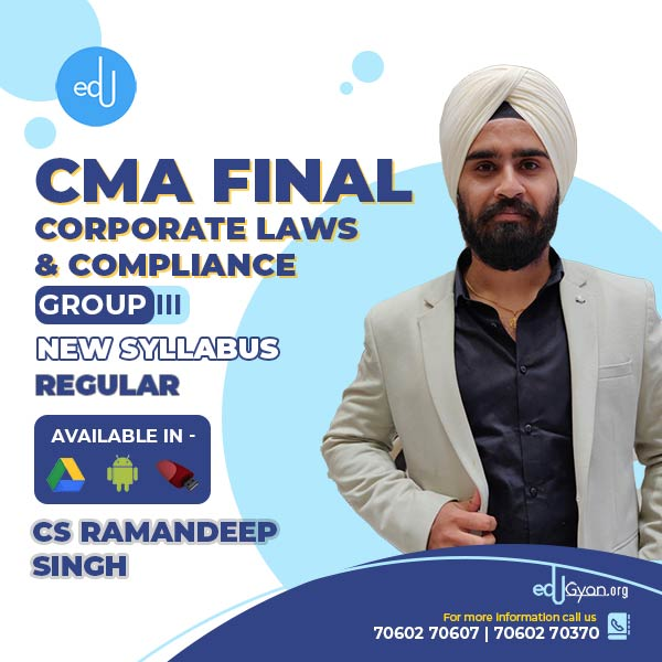 CMA Final Corporate Laws & Compliance By CS Ramandeep Singh