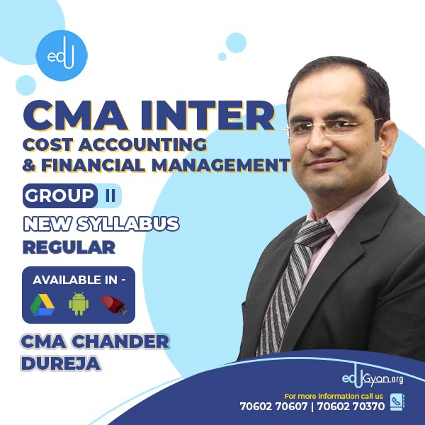 CMA Inter Cost Acc. & Financial Mgt. By CMA Chander Dureja