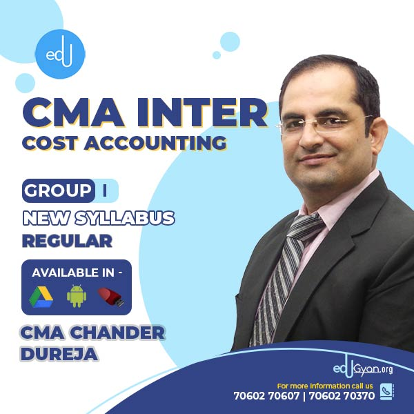 CMA Inter Cost Accounting By CMA Chander Dureja