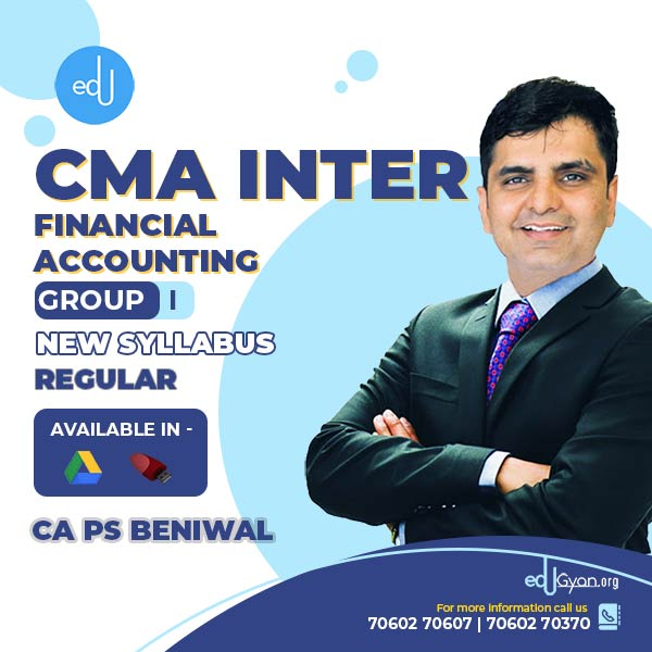 CMA Inter Financial Accounting By CA PS Beniwal