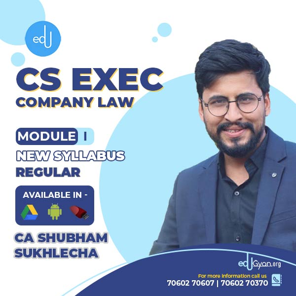 CS Executive Company Law By CA Shubham Sukhlecha