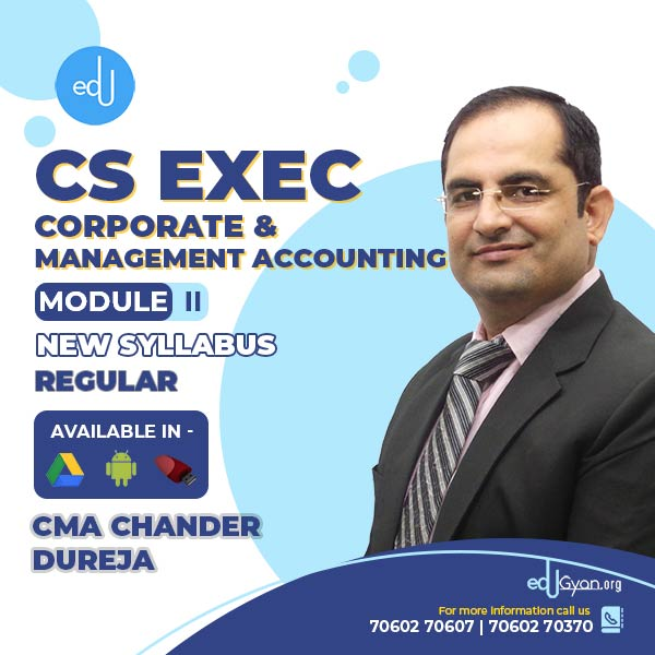 CS Executive Corporate & Management Accounting By CMA Chander Dureja