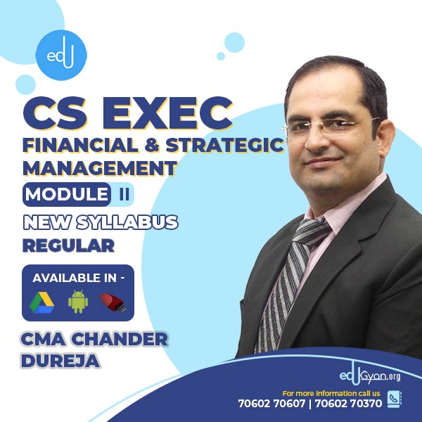 CS Executive Financial & Strategic Management By CMA Chander Dureja