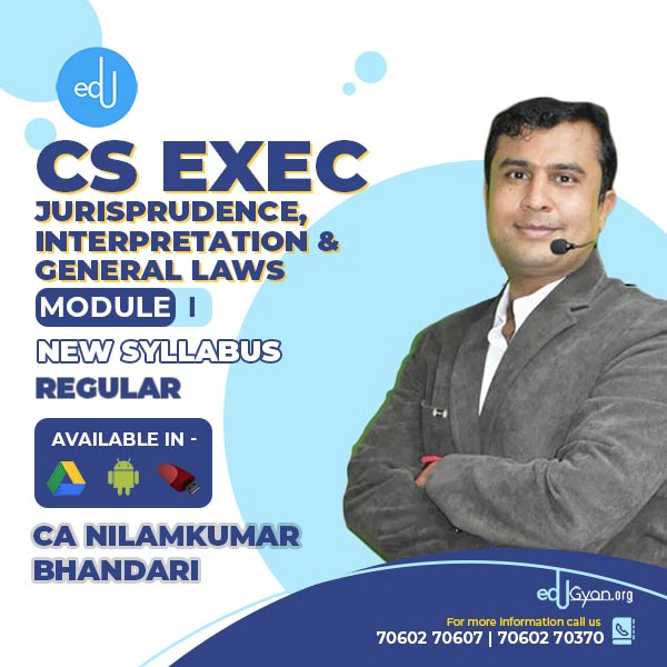 CS Executive Jurisprudence, Interpretation & Gen. Laws By CA Nilamkumar