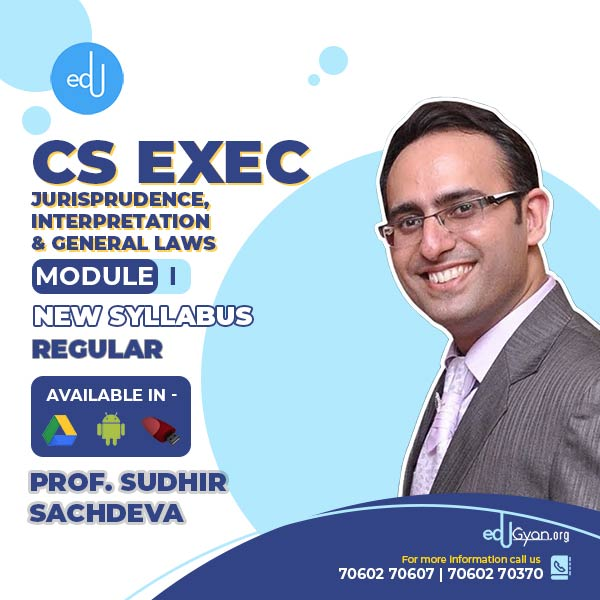 CS Executive Jurisprudence, Interpretation & Gen Laws By Sudhir Sachdeva