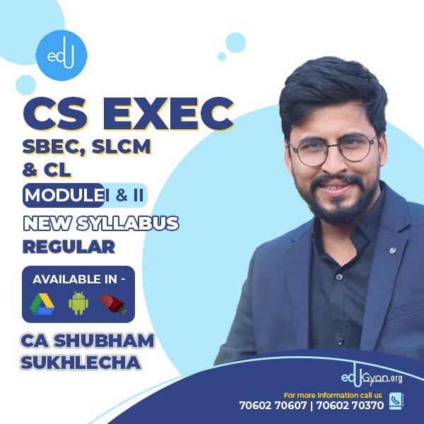 CS Executive SBEC & SLCM & CL By CA Shubham Sukhlecha