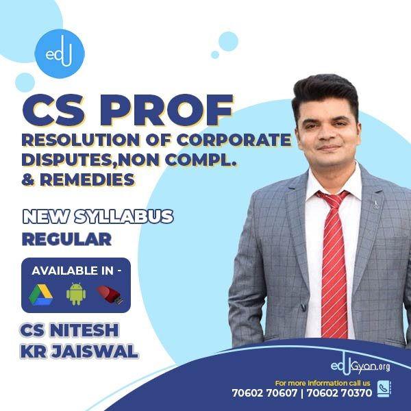 CS Professional Resolution Of Corporate disputes