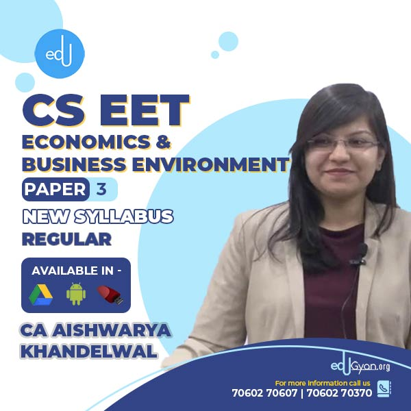 CSEET Economics & Business Environment By CA Aishwarya Khandelwal