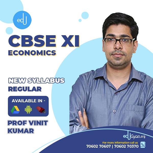 Class XI CBSE Economics By Prof Vinit Kumar